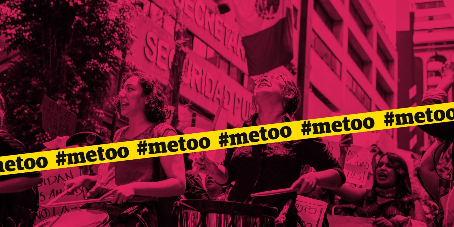 Allt fler kvinnor i Mexiko börjar nu säga #metoo.