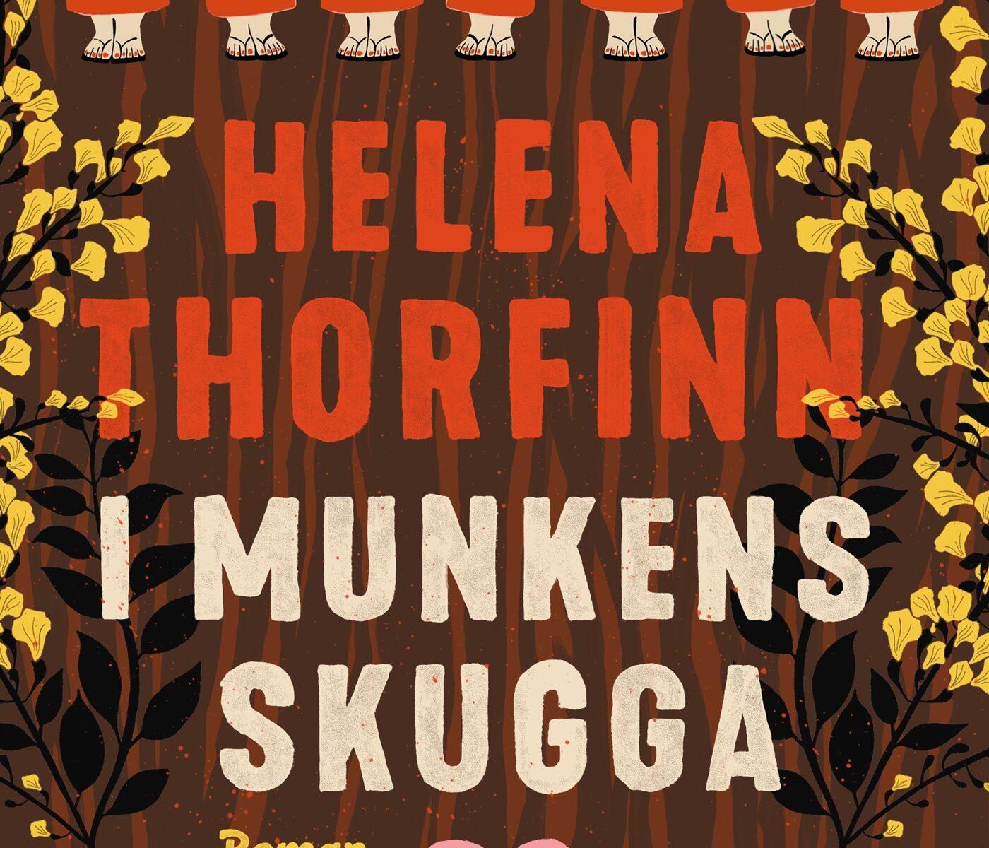 Helena Thorfinn är aktuell med romanen I munkens skugga